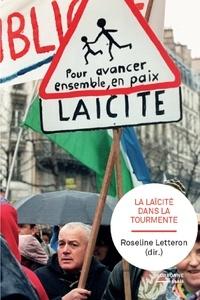 Roseline Letteron - La laïcité dans la tourmente.