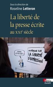 Roseline Letteron - La liberté de la presse écrite au XXIe siècle.