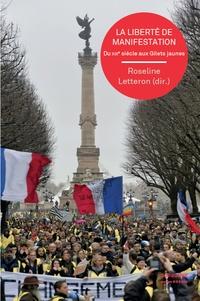 Roseline Letteron - La liberté de manifestation - Du XIXe siècle aux Gilets jaunes.