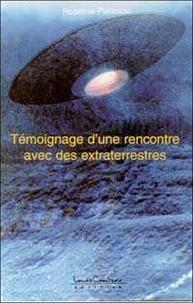 Témoignage dune rencontre avec des extraterrestres. Faits vécus et racontés par Roseline Pallascio.pdf