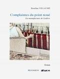 Roseline Villaumé - Complaintes du point noué - La manufacture de Lodève.