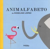 Roselino Lopez - Animalfabeto.