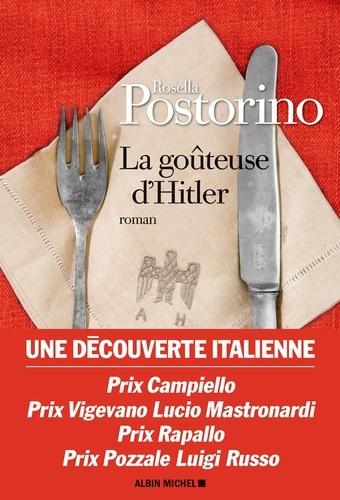 La Goûteuse d'Hitler - Rosella Postorino de Rosella Postorino