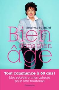 Bien dans mon âge - Roselyne Bachelot |