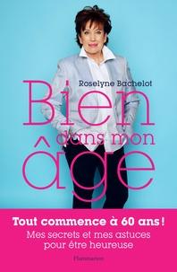 Roselyne Bachelot - Bien dans mon âge.
