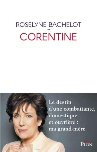 Corentine - Roselyne Bachelot - Format ePub - 9782259276627 - 13,99 €