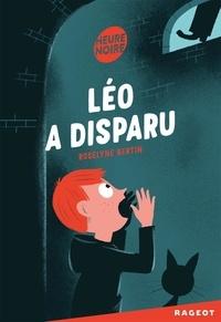 Roselyne Bertin - Léo a disparu.