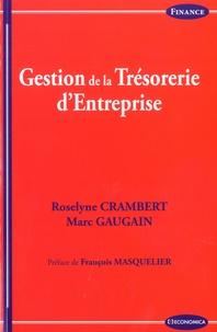 Roselyne Crambert et Marc Gaugain - Gestion de la Trésorerie.