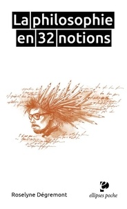 Ebook téléchargeable gratuitement pdf La philosophie en 32 notions