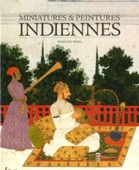 Miniatures & peintures indiennes - Collection du département des Estampes et de la Photographie de la Bibliothèque nationale de France Volume 1.pdf