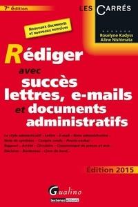 Ucareoutplacement.be Rédiger avec succès lettres, e-mails et documents administratifs 2015 Image