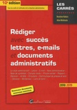 Roselyne Kadyss et Aline Nishimata - Rediger avec succès lettres, e-mails et documents administratifs.