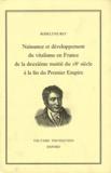 Roselyne Rey - Naissance et développement du vitalisme en France de la deuxième moitié du 18e siècle à la fin du Premier Empire.