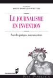 Roselyne Ringoot et Jean-Michel Utard - Le journalisme en invention - Nouvelles pratiques, nouveaux acteurs.