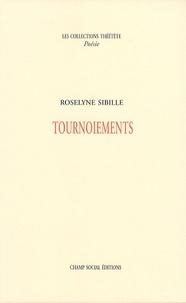 Roselyne Sibille - Tournoiements.