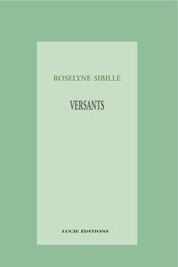Roselyne Sibille - Versants.