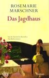 Rosemarie Marschner - Das Jagdhaus.