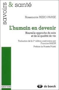 Rosemarie Rizzo-Parse - L'humain en devenir - Nouvelle approche du soin et de la qualité de vie.