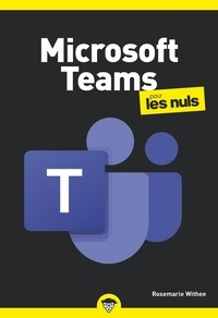 Rosemarie Whitee - Microsoft Teams pour les nuls.