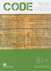 Rosemary Aravanis - Code green - Student's book, B1 +.