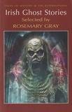 Rosemary Gray - Irish Ghost Stories.