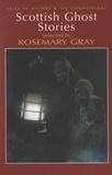 Rosemary Gray - Scottish Ghost Stories.