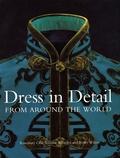 Rosemary Grill et Jennifer Wearden - Dress in Detail - From Around the World.