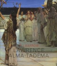 Rosemary J Barrow - Lawrence Alma-Tadema.