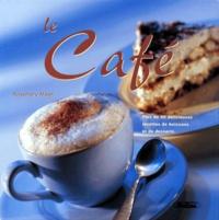 LE CAFE. Plus de 40 délicieuses recettes de boissons et de desserts.pdf