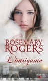 Rosemary Rogers - L'intrigante.