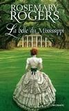Rosemary Rogers - La belle du Mississippi - Saga.