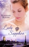 Rosemary Rogers - Lady Sapphire.