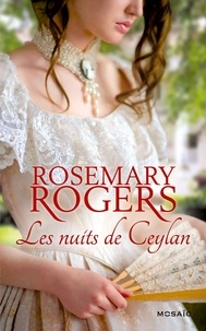 Rosemary Rogers - Les nuits de Ceylan.