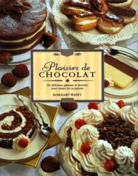PLAISIRS DE CHOCOLAT. De délicieux gâteaux et desserts pour toutes les occasions.pdf