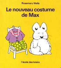 Rosemary Wells - Le nouveau costume de Max.