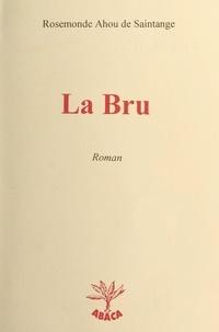 Rosemonde Ahou de Saintange - La bru.
