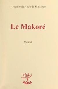 Rosemonde Ahou de Saintange - Le makoré.
