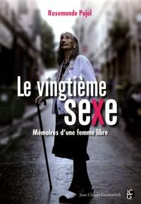 Rosemonde Pujol - Le Vingtième Sexe.
