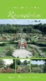 Rosengärten in Deutschland - Ein informativer Begleiter für alle Rosenfreunde.