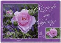 Rosengrüße zum Geburtstag.