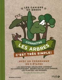 Rosenn Le Page - Connaître les arbres c'est très simple.