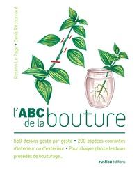 Rosenn Le Page - L'ABC de la bouture.