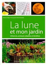 Rosenn Le Page - La lune et mon jardin.