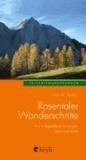 Rosentaler Wanderschritte - Ein 6-Tage-Menü für Körper, Geist und Seele.