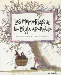 Roser Capdevila et Enric Larreula - Las memorias de la bruja aburrida Tome 1 : .