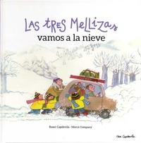 Roser Capdevila et Merce Company - Las Tres Mellizas vamos a la nieve.