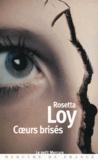 Rosetta Loy - Coeurs brisés.