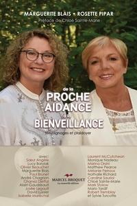 Rosette Pipar et Marguerite Blais - De la proche aidance... à la bienveillance - Témoignages et plaidoyer.