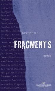 Rosette Pipar - Fragments.