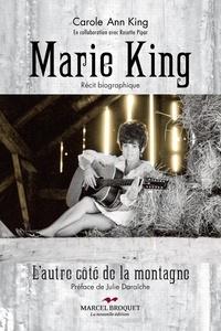 Rosette Pipar et Carole Ann King - Marie King - De l'autre côté de la montagne.